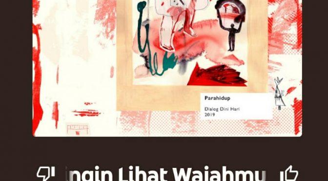 Lagu Tersakti Dialog Dini Hari: Ku Ingin Lihat Wajahmu